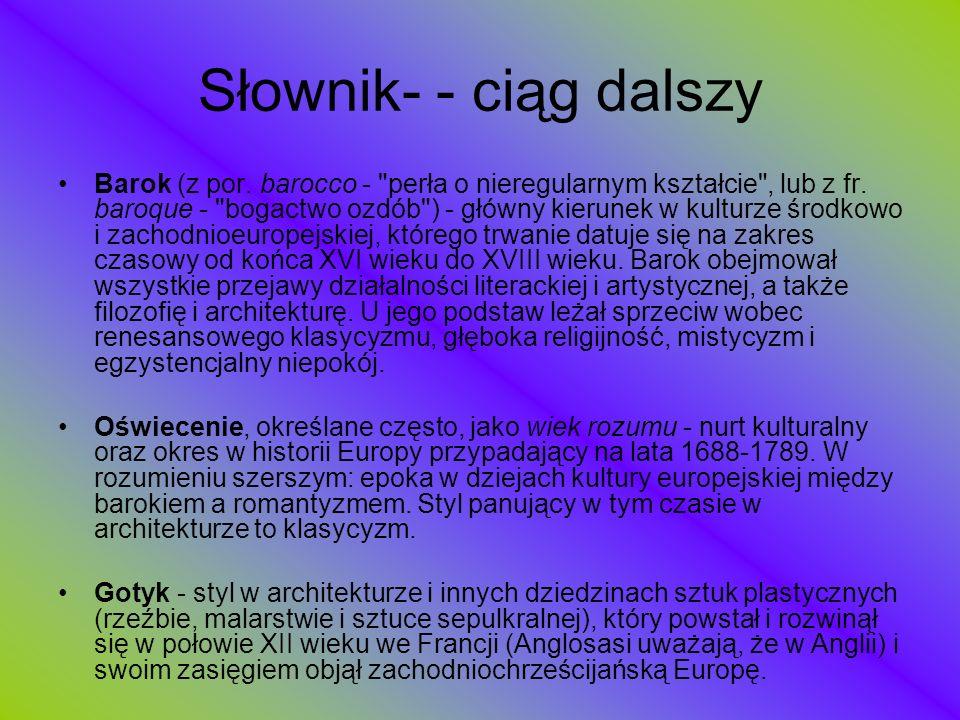 Słownik- - ciąg dalszy Barok (z por. barocco -