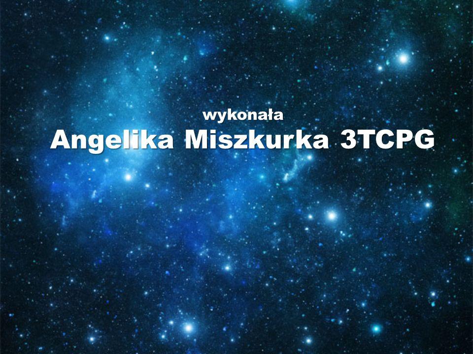 wykonała Angelika Miszkurka 3TCPG