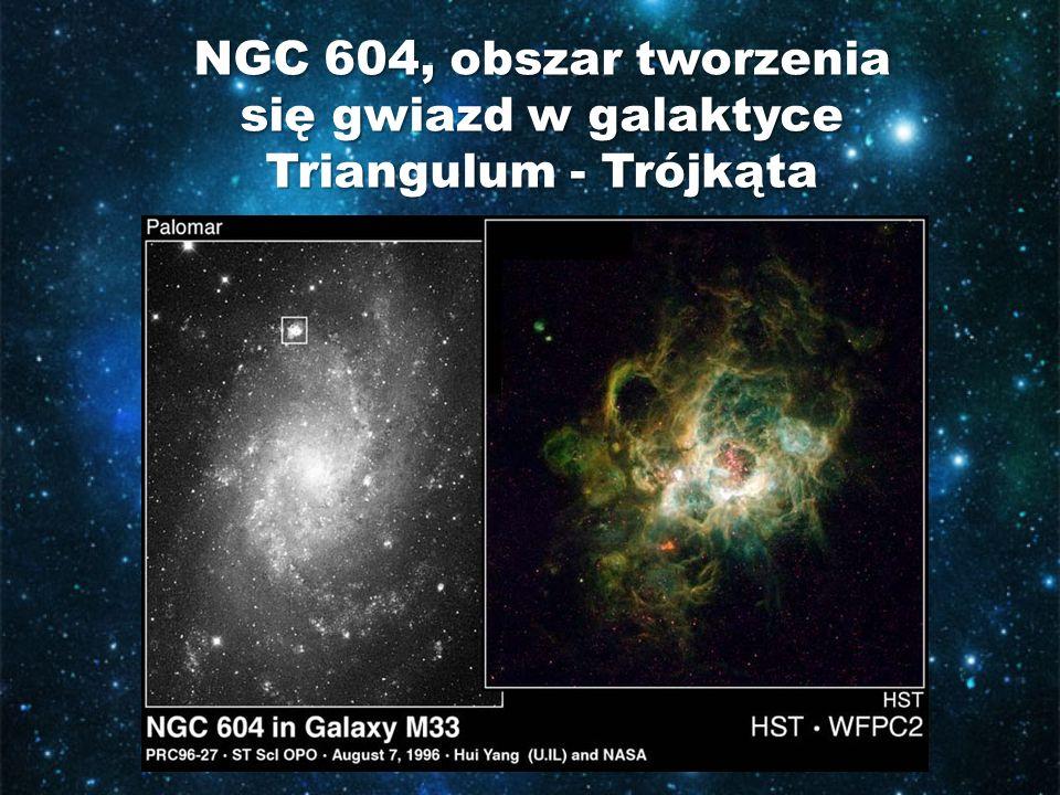 NGC 604, obszar tworzenia się gwiazd w galaktyce Triangulum - Trójkąta