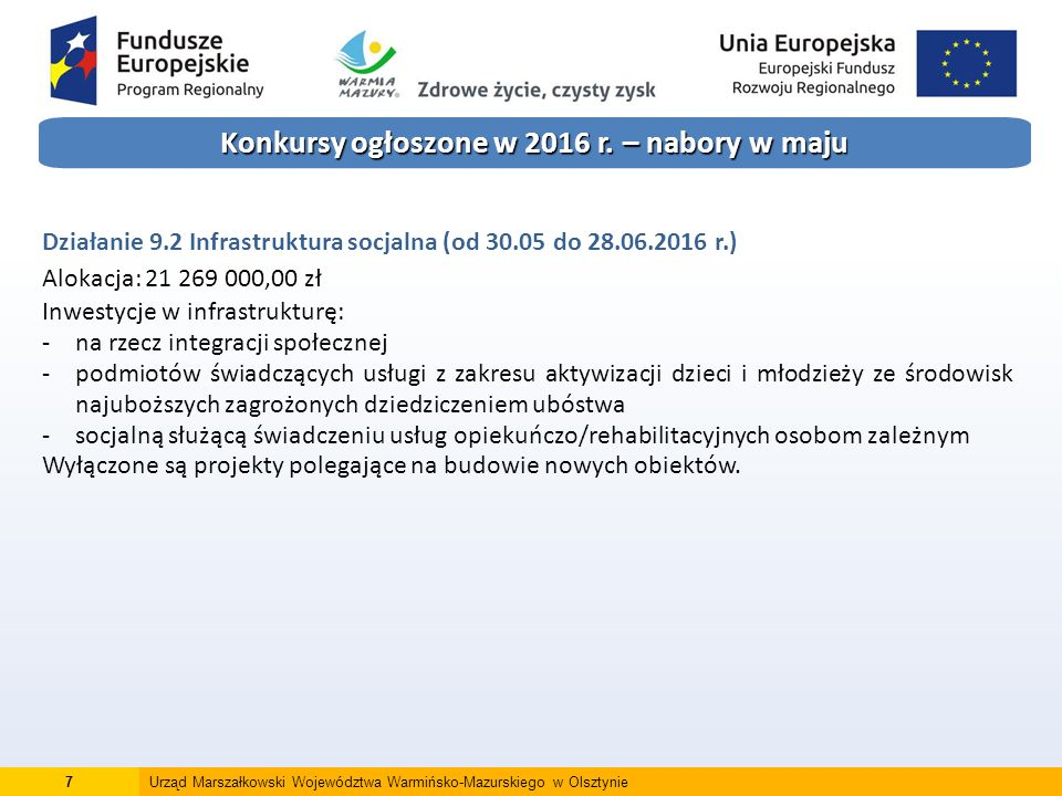8Urząd Marszałkowski Województwa Warmińsko-Mazurskiego w Olsztynie Konkursy ogłoszone w 2016 r.