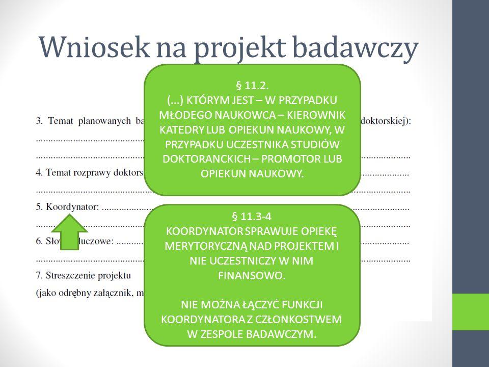 Wniosek na projekt badawczy § 11.2.