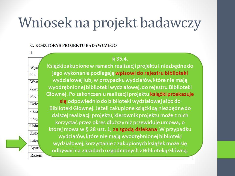 Wniosek na projekt badawczy § 35.4.