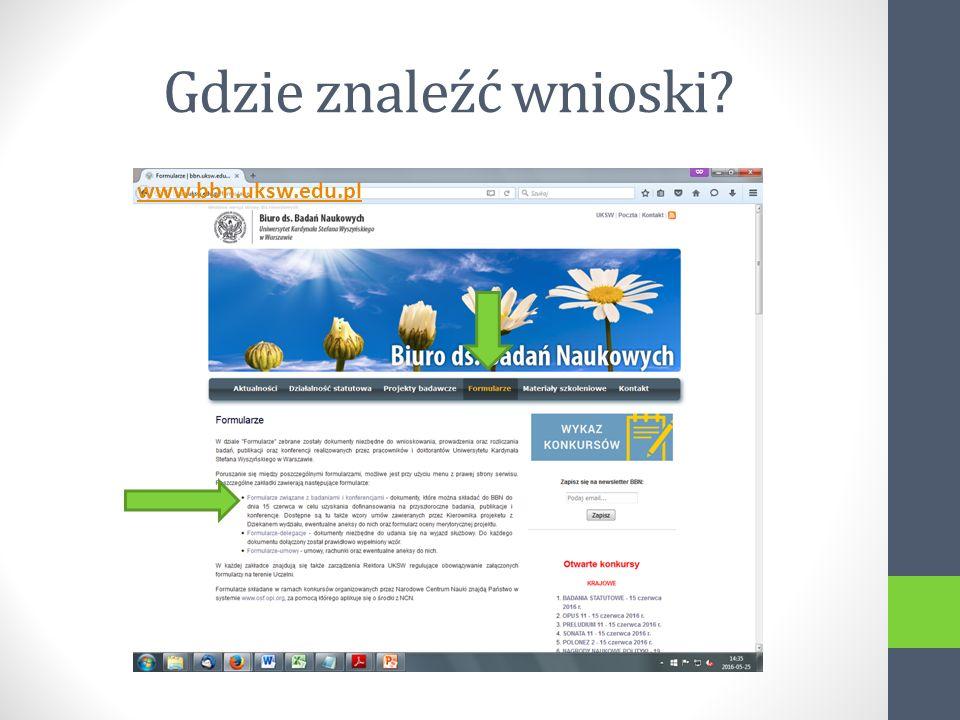Gdzie znaleźć wnioski www.bbn.uksw.edu.pl