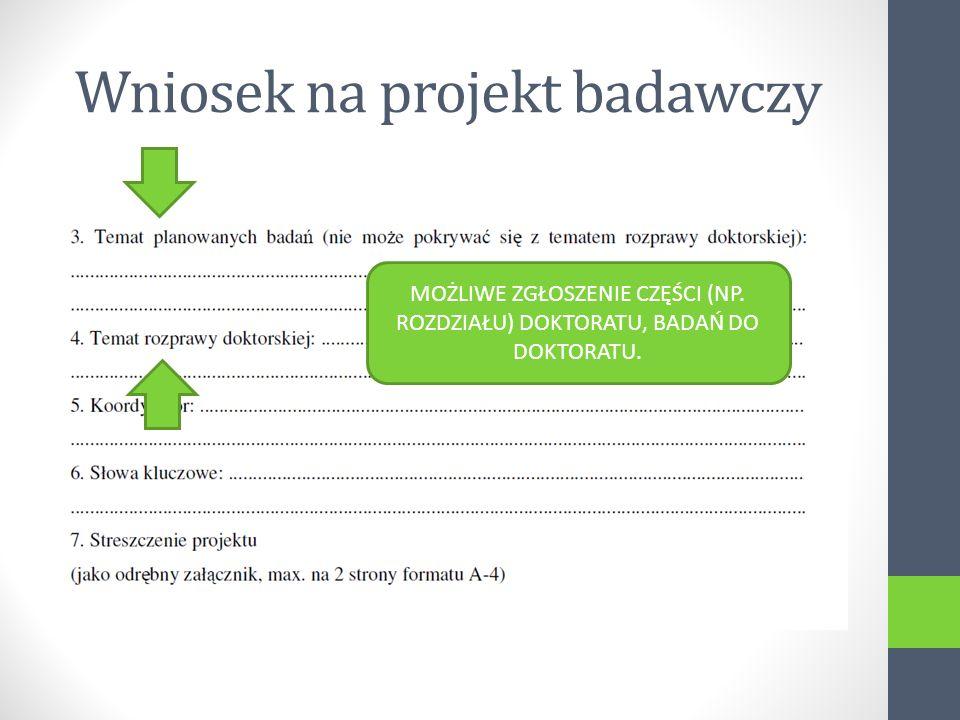 Wniosek na projekt badawczy MOŻLIWE ZGŁOSZENIE CZĘŚCI (NP.