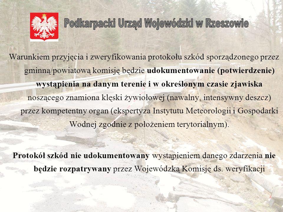 W przypadku nie dochowania powyższego obowiązku przesłany protokół szkód nie będzie rozpatrywany przez Wojewódzką Komisję ds. weryfikacji. W zgłoszeni