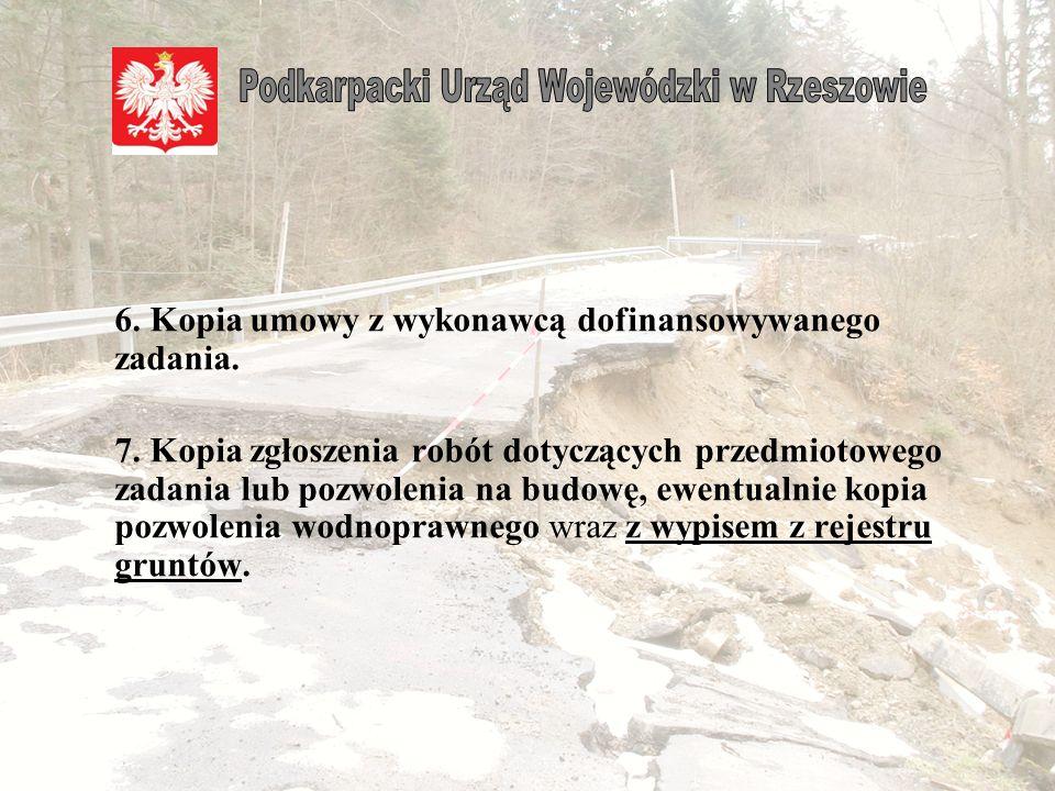 3.Kopie protokołów sporządzonych przez komisję wojewódzką do spraw weryfikacji strat.