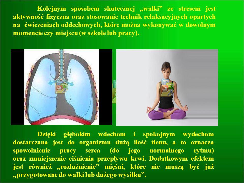 """Kolejnym sposobem skutecznej """"walki ze stresem jest aktywność fizyczna oraz stosowanie technik relaksacyjnych opartych na ćwiczeniach oddechowych, które można wykonywać w dowolnym momencie czy miejscu (w szkole lub pracy)."""