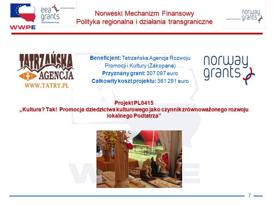"""Norweski Mechanizm Finansowy Polityka regionalna i działania transgraniczne Projekt PL0415 """"Kultura."""