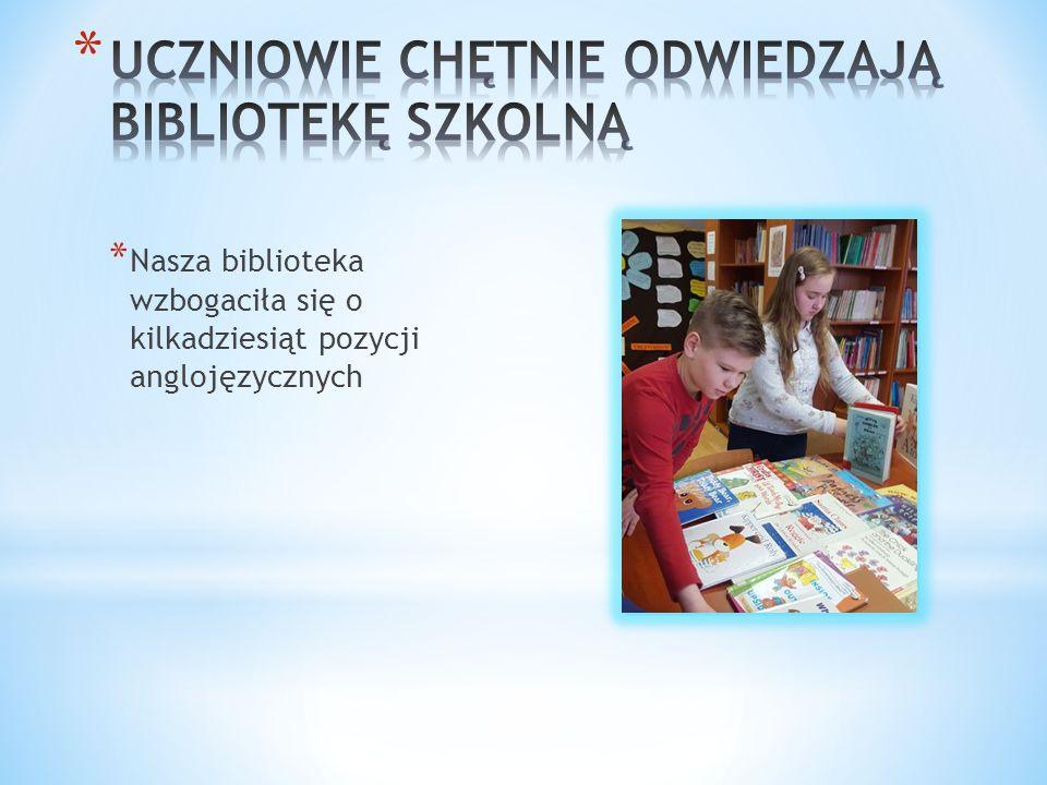 * Nasza biblioteka wzbogaciła się o kilkadziesiąt pozycji anglojęzycznych