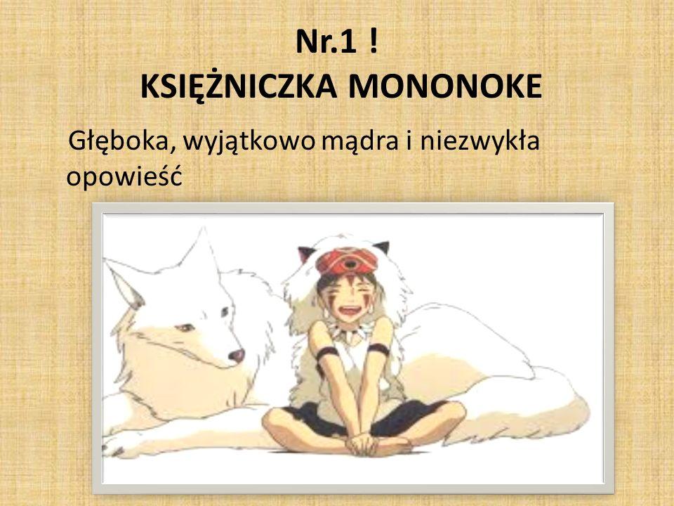 Nr.1 ! KSIĘŻNICZKA MONONOKE Głęboka, wyjątkowo mądra i niezwykła opowieść