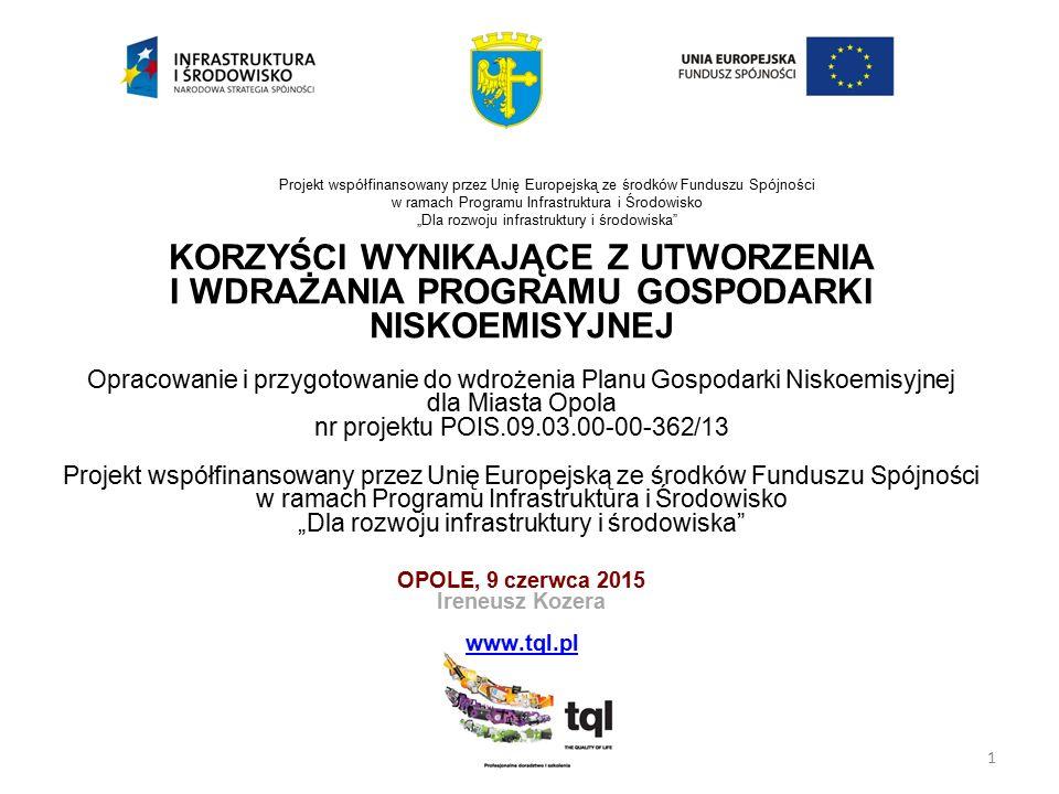 """1 Projekt współfinansowany przez Unię Europejską ze środków Funduszu Spójności w ramach Programu Infrastruktura i Środowisko """"Dla rozwoju infrastruktu"""