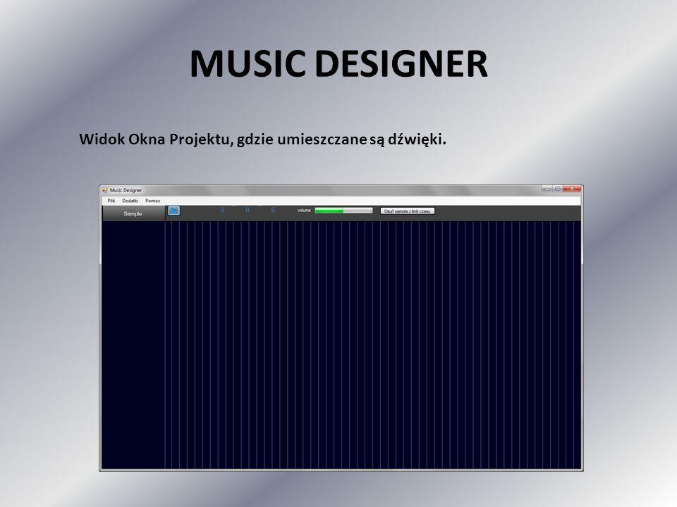 MUSIC DESIGNER Widok Okna Projektu, gdzie umieszczane są dźwięki.