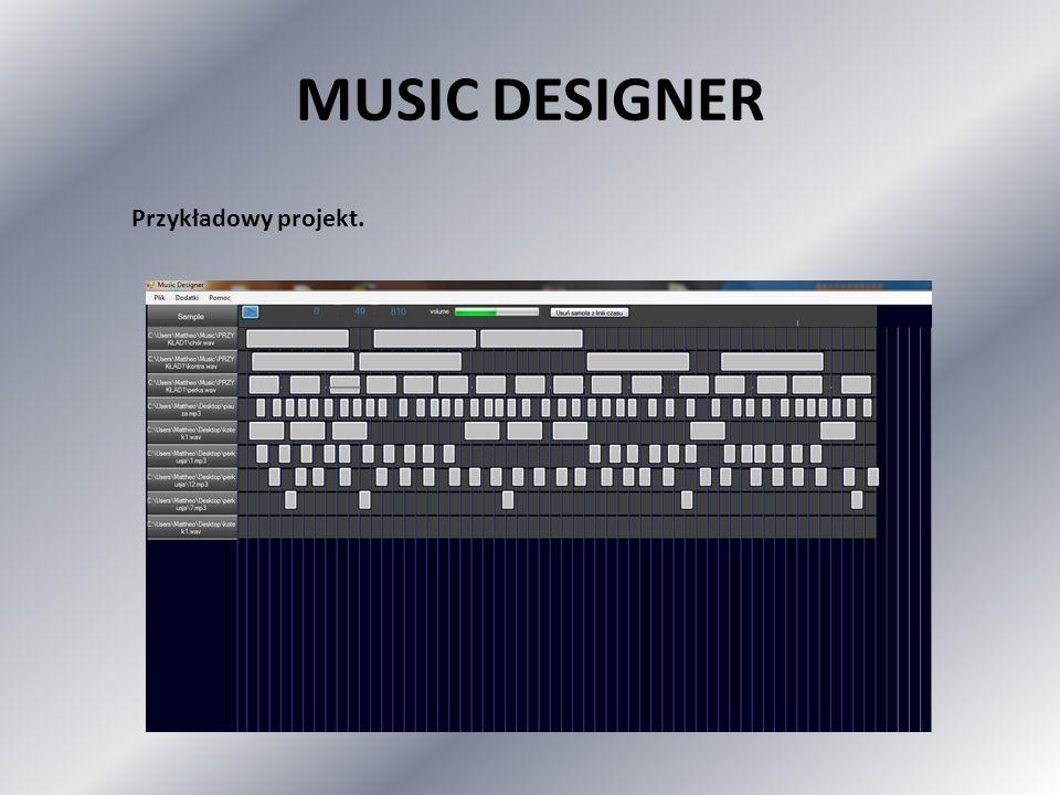 MUSIC DESIGNER Przykładowy projekt.