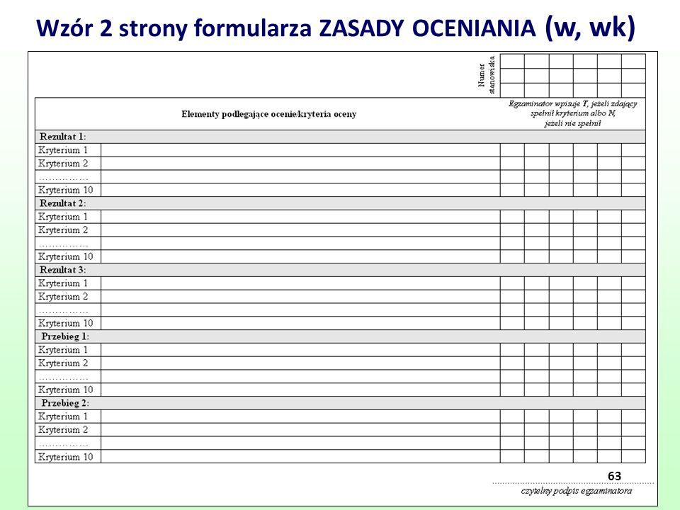 63 Wzór 2 strony formularza ZASADY OCENIANIA (w, wk) 63