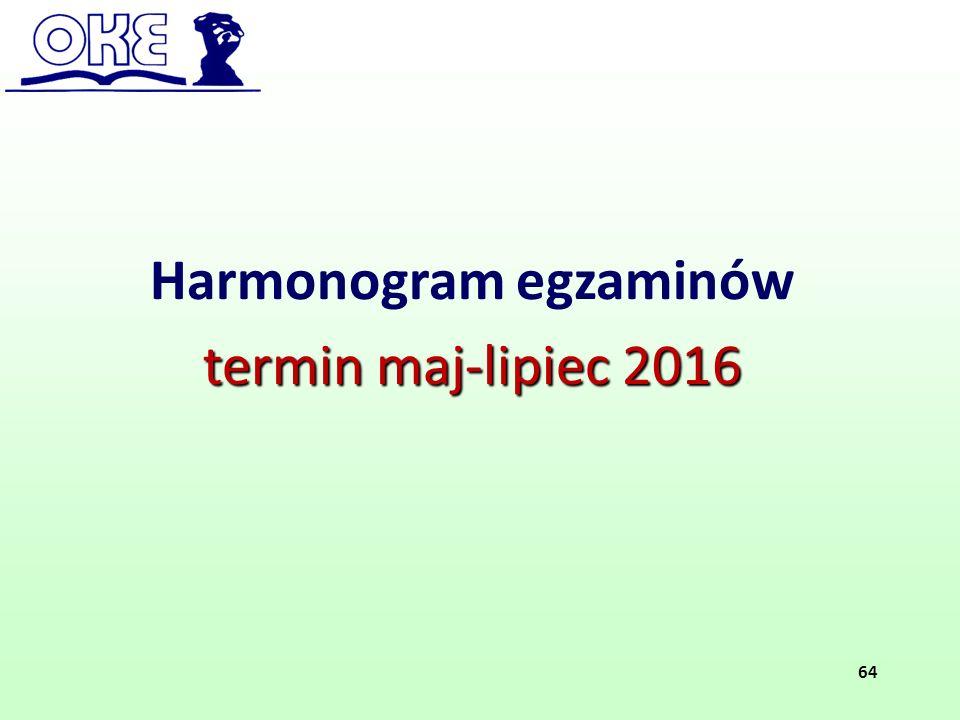 Harmonogram egzaminów termin maj-lipiec 2016 64