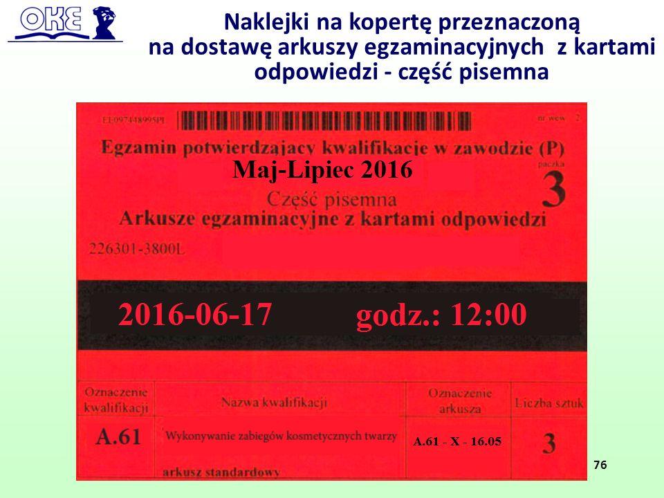 Naklejki na kopertę przeznaczoną na dostawę arkuszy egzaminacyjnych z kartami odpowiedzi - część pisemna 76