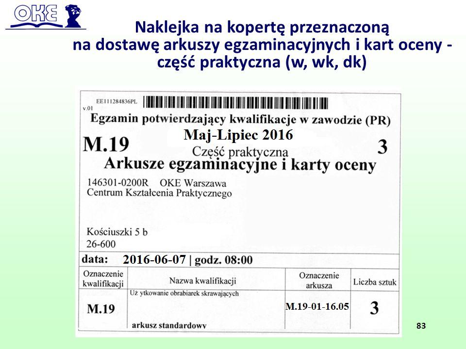Naklejka na kopertę przeznaczoną na dostawę arkuszy egzaminacyjnych i kart oceny - część praktyczna (w, wk, dk) 83