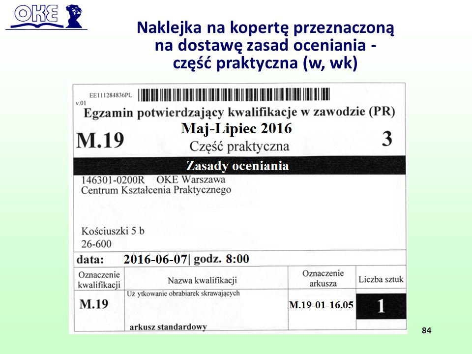 Naklejka na kopertę przeznaczoną na dostawę zasad oceniania - część praktyczna (w, wk) 84