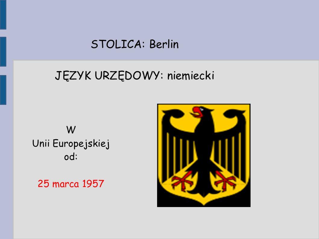 STOLICA: Berlin JĘZYK URZĘDOWY: niemiecki W Unii Europejskiej od: 25 marca 1957
