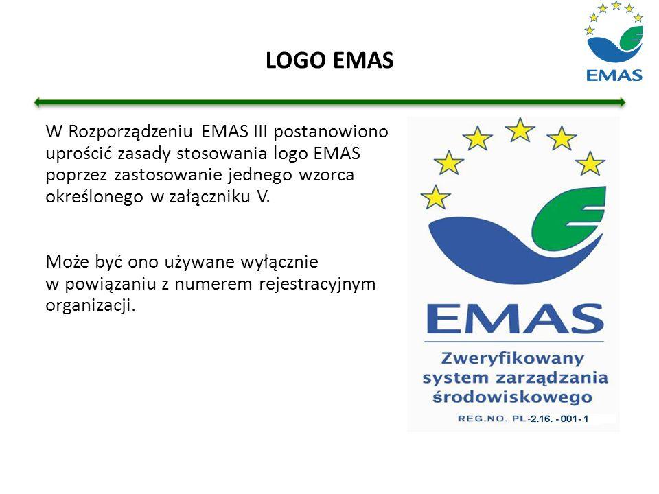 LOGO EMAS W Rozporządzeniu EMAS III postanowiono uprościć zasady stosowania logo EMAS poprzez zastosowanie jednego wzorca określonego w załączniku V.