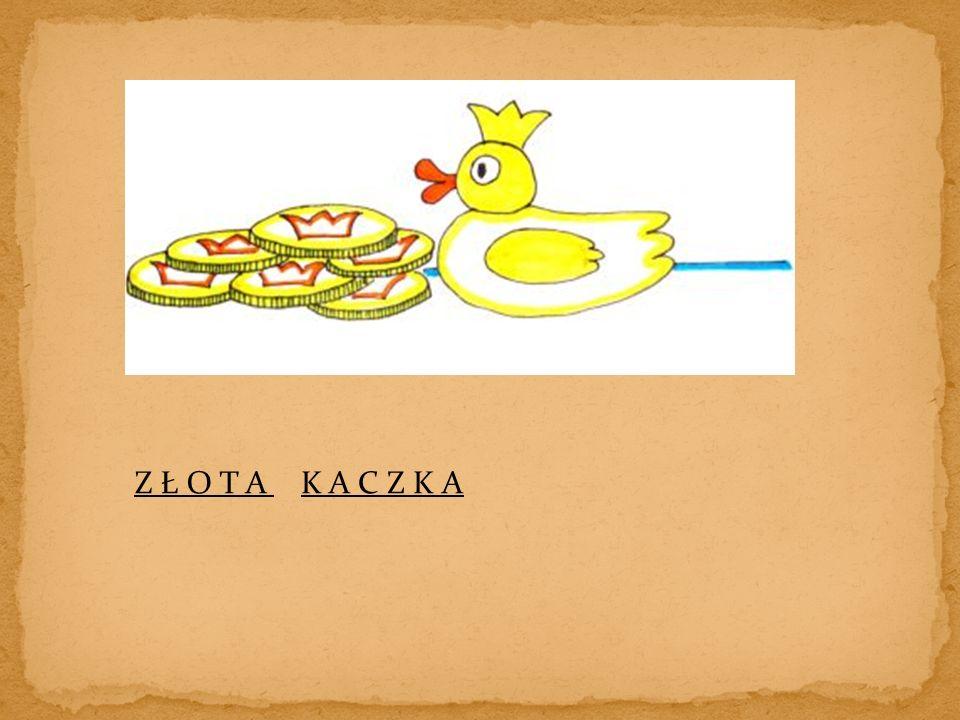 Z Ł O T AK A C Z K A