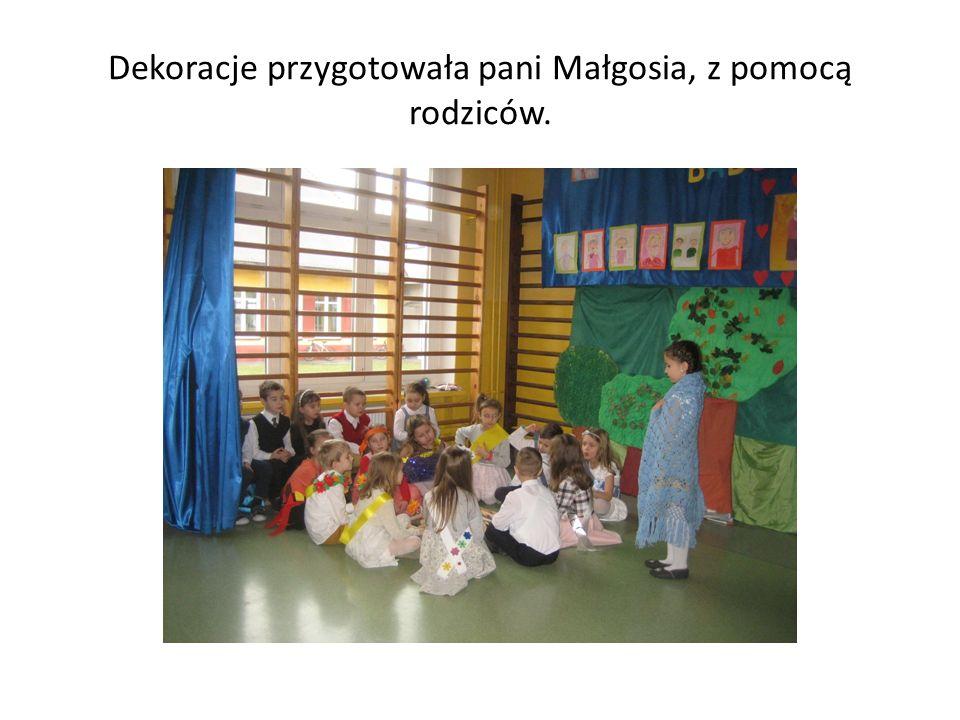 Dekoracje przygotowała pani Małgosia, z pomocą rodziców.