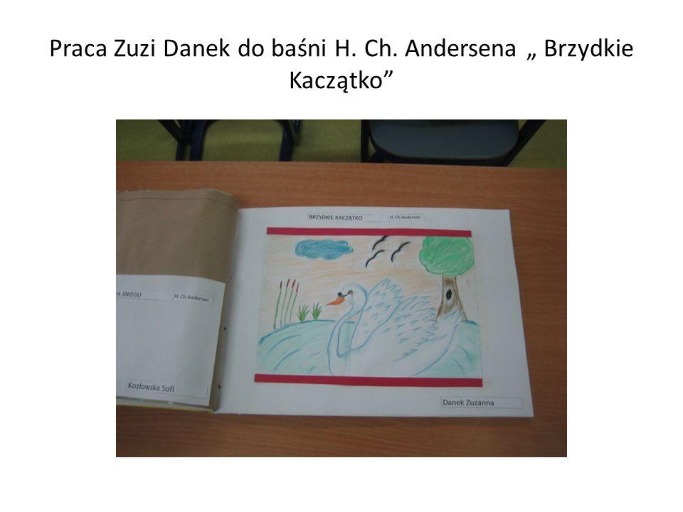 """Praca Zuzi Danek do baśni H. Ch. Andersena """" Brzydkie Kaczątko"""