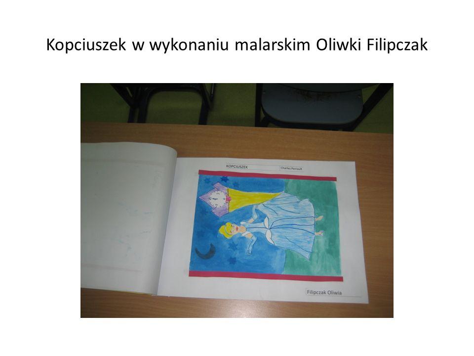 Kopciuszek w wykonaniu malarskim Oliwki Filipczak