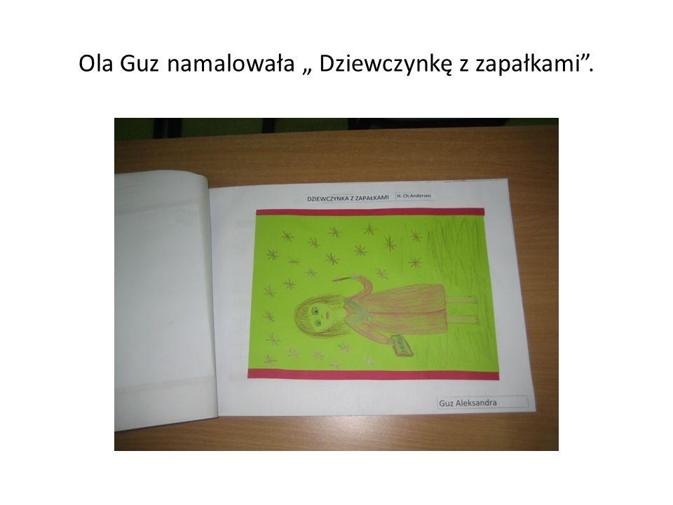 """Ola Guz namalowała """" Dziewczynkę z zapałkami ."""