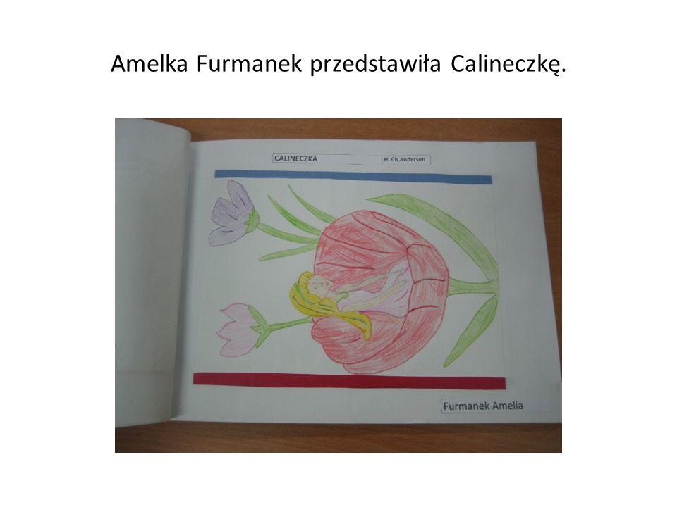 Amelka Furmanek przedstawiła Calineczkę.