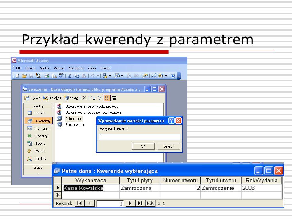 Przykład kwerendy z parametrem