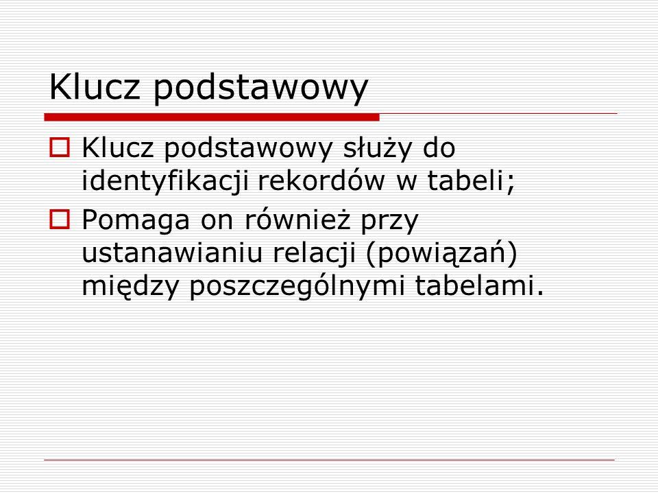 Tworzenie pól odnośników w tabeli Płyty – ID kategorii  W wybranej tabeli dla określonego pola zmieniamy typ na kreator odnośników;  Postępujemy zgodnie z propozycjami kreatora