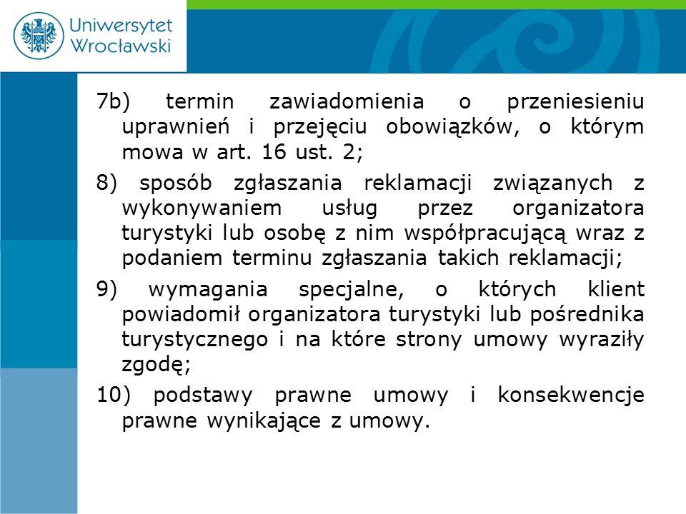 7b) termin zawiadomienia o przeniesieniu uprawnień i przejęciu obowiązków, o którym mowa w art.