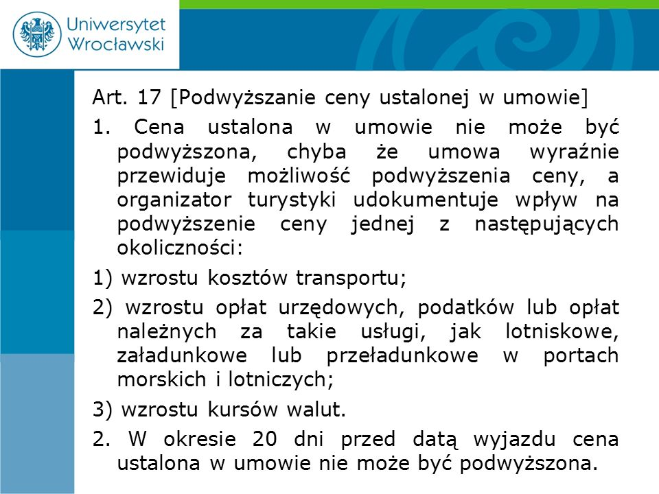 Art. 17 [Podwyższanie ceny ustalonej w umowie] 1.