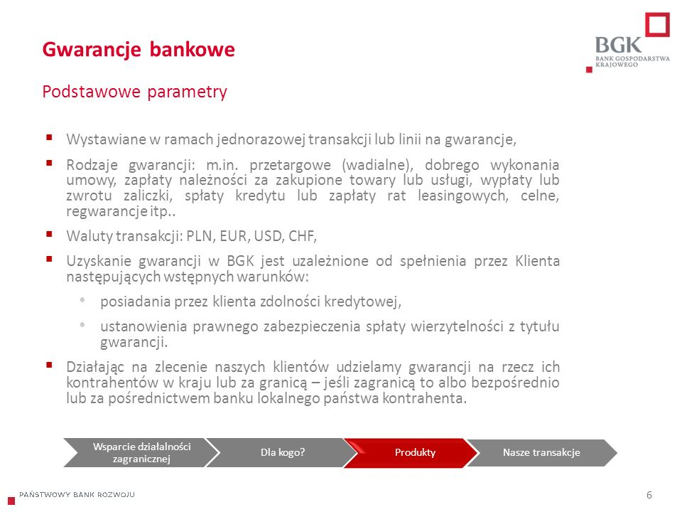 204/204/204 218/32/56 118/126/132 183/32/51 227/30/54 7 Finansowanie w oparciu o akredytywy Podstawowe parametry Akredytywy Główne cechy Finansowanie eksportu konsumpcyjnego lub inwestycyjnego, ogranicza ryzyko transakcji, zapewnia płynność.