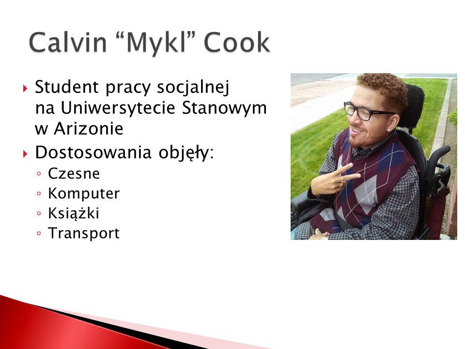  Student pracy socjalnej na Uniwersytecie Stanowym w Arizonie  Dostosowania objęły: ◦ Czesne ◦ Komputer ◦ Książki ◦ Transport