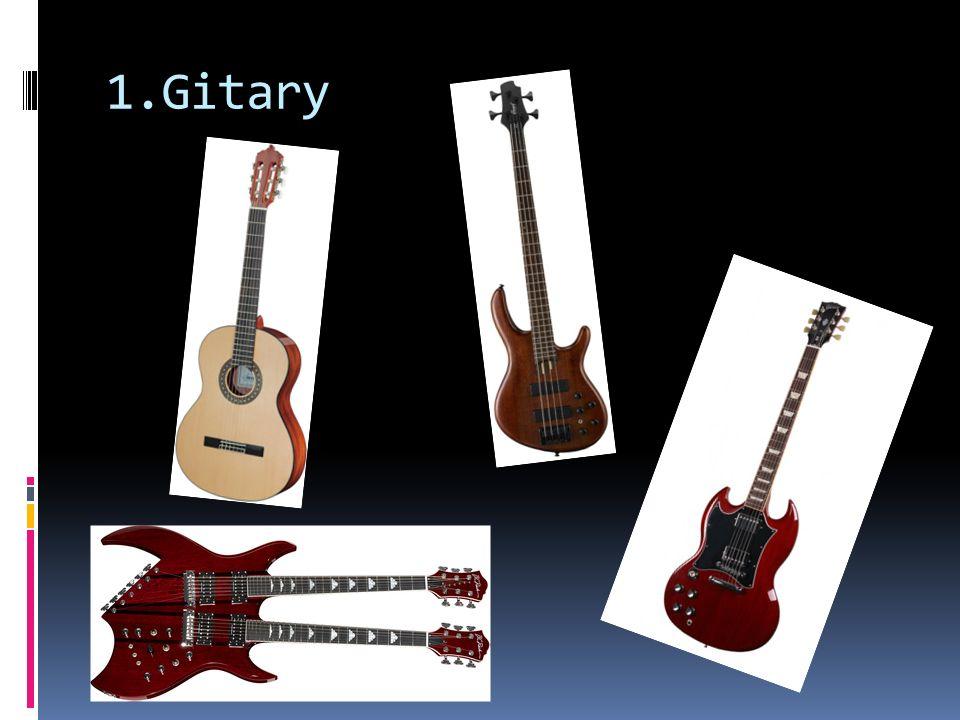 1.Gitary