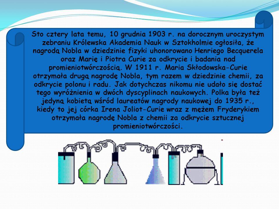 Odkrycie promieniotwórczości dokonało przełomu w istniejącym sposobie pojmowania świata.