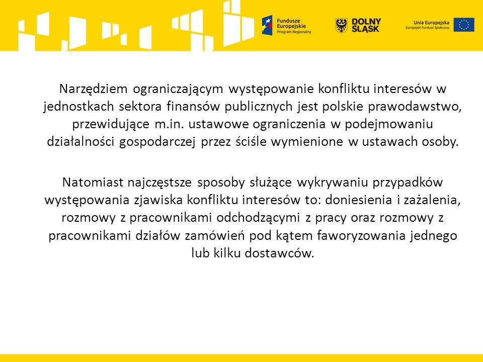 Narzędziem ograniczającym występowanie konfliktu interesów w jednostkach sektora finansów publicznych jest polskie prawodawstwo, przewidujące m.in.