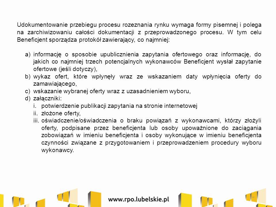 40 Udokumentowanie przebiegu procesu rozeznania rynku wymaga formy pisemnej i polega na zarchiwizowaniu całości dokumentacji z przeprowadzonego procesu.