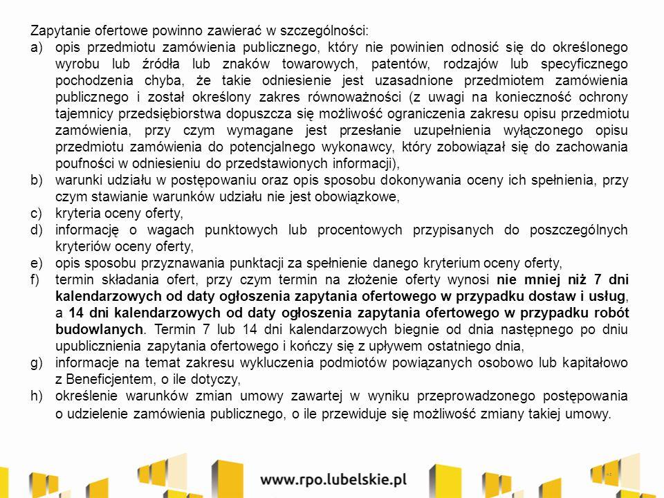 43 Zapytanie ofertowe powinno zawierać w szczególności: a)opis przedmiotu zamówienia publicznego, który nie powinien odnosić się do określonego wyrobu