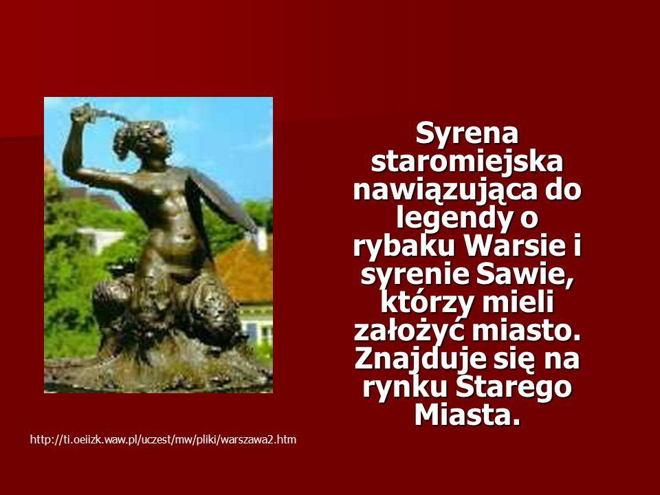Syrena staromiejska nawiązująca do legendy o rybaku Warsie i syrenie Sawie, którzy mieli założyć miasto.