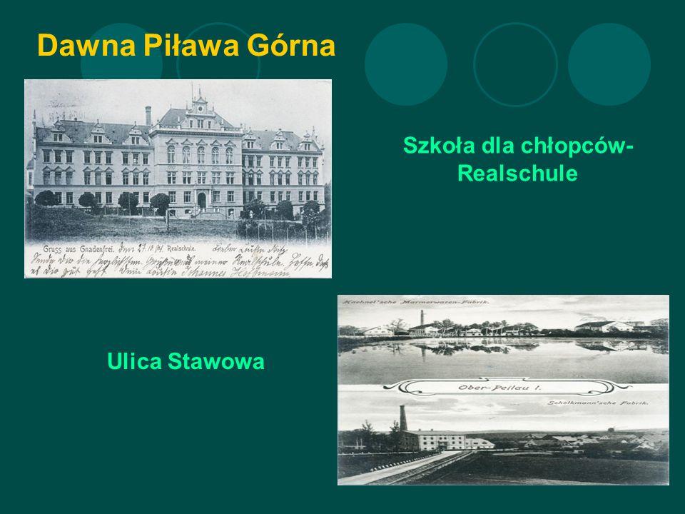 Dawna Piława Górna Szkoła dla chłopców- Realschule Ulica Stawowa
