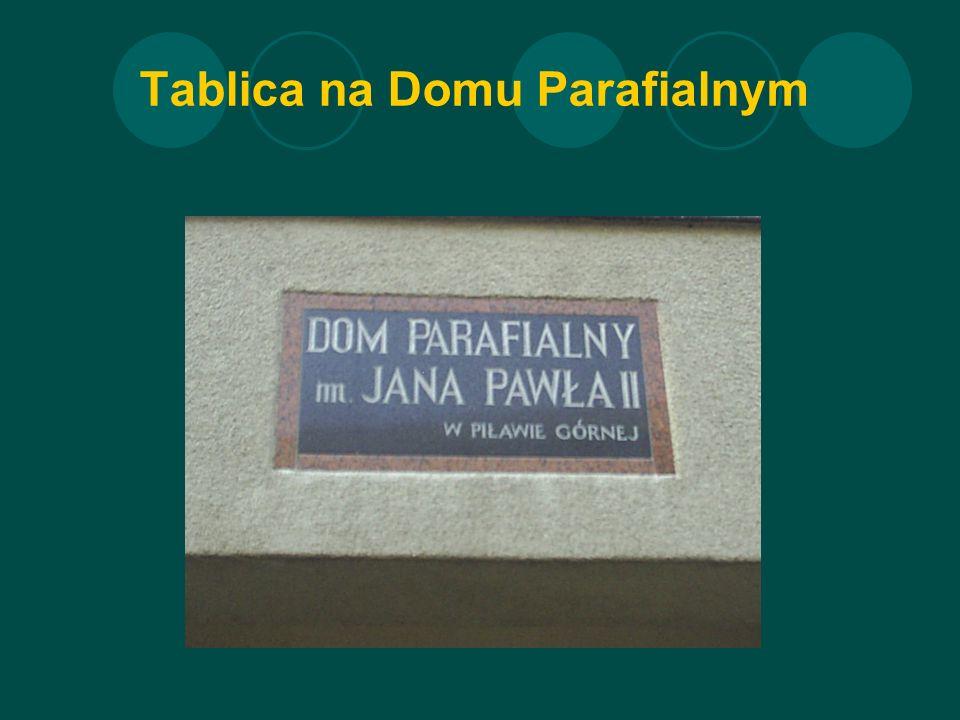 Tablica na Domu Parafialnym