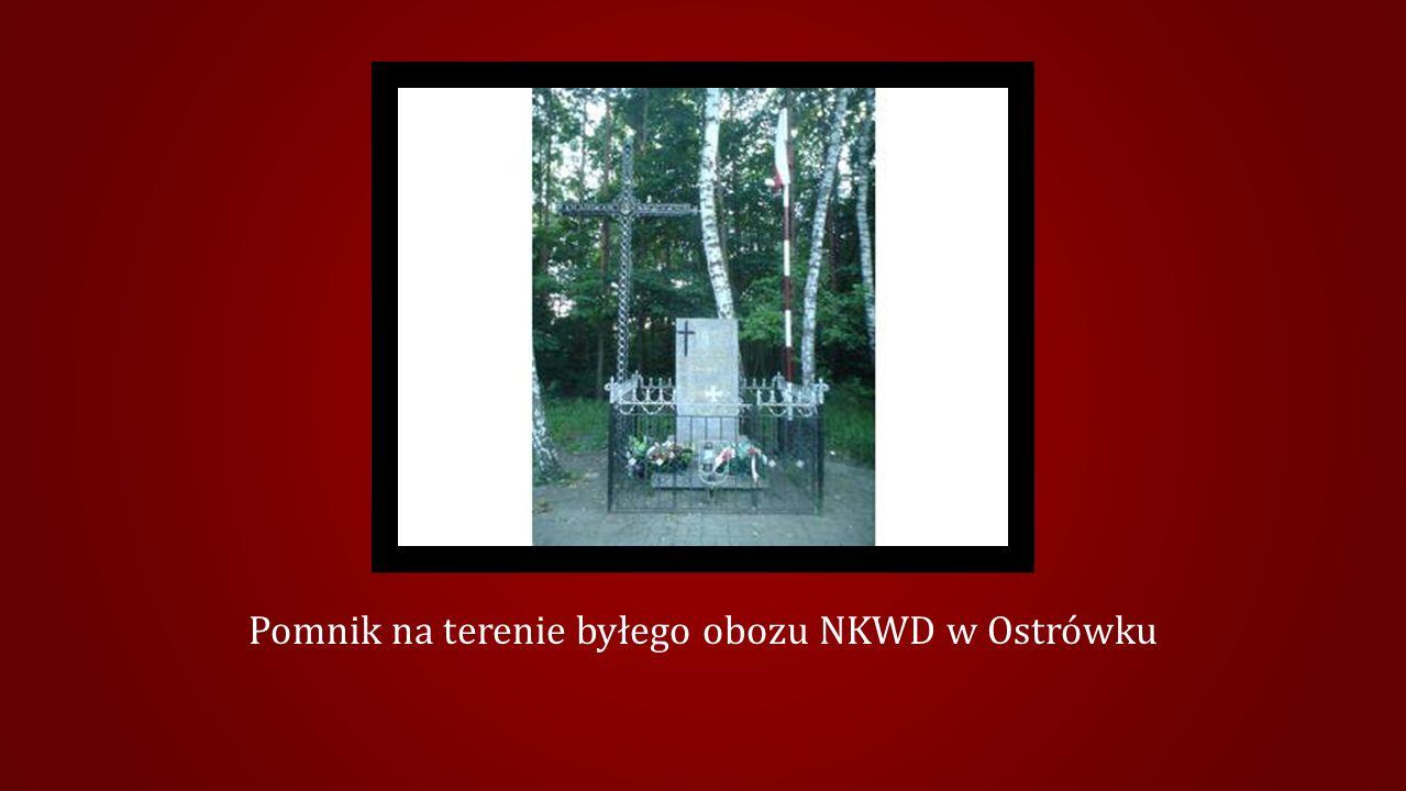 Pomnik na terenie byłego obozu NKWD w Ostrówku
