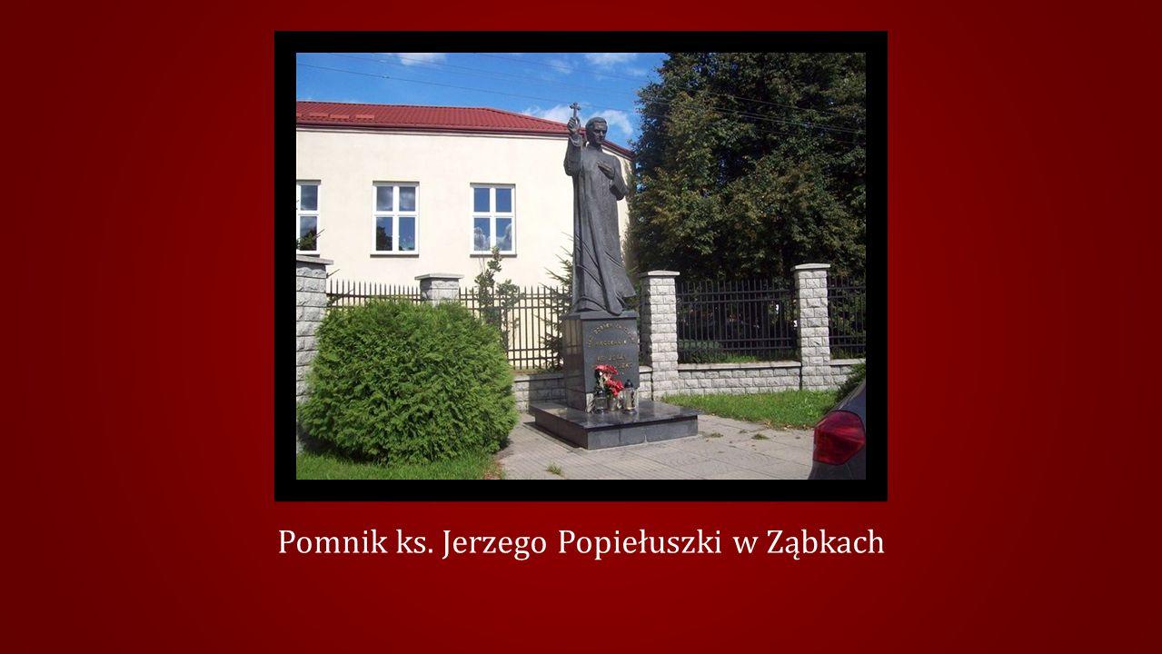 Pomnik ks. Jerzego Popiełuszki w Ząbkach