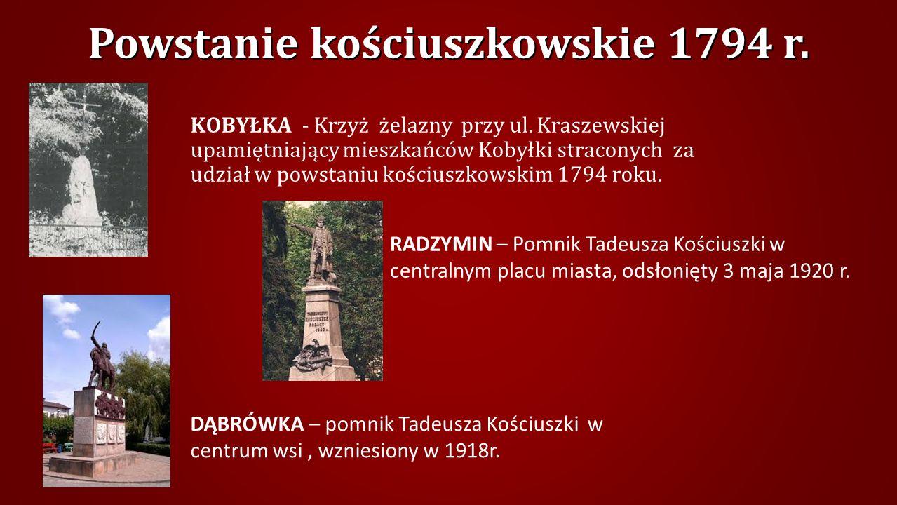 Powstanie kościuszkowskie 1794 r.KOBYŁKA - Krzyż żelazny przy ul.