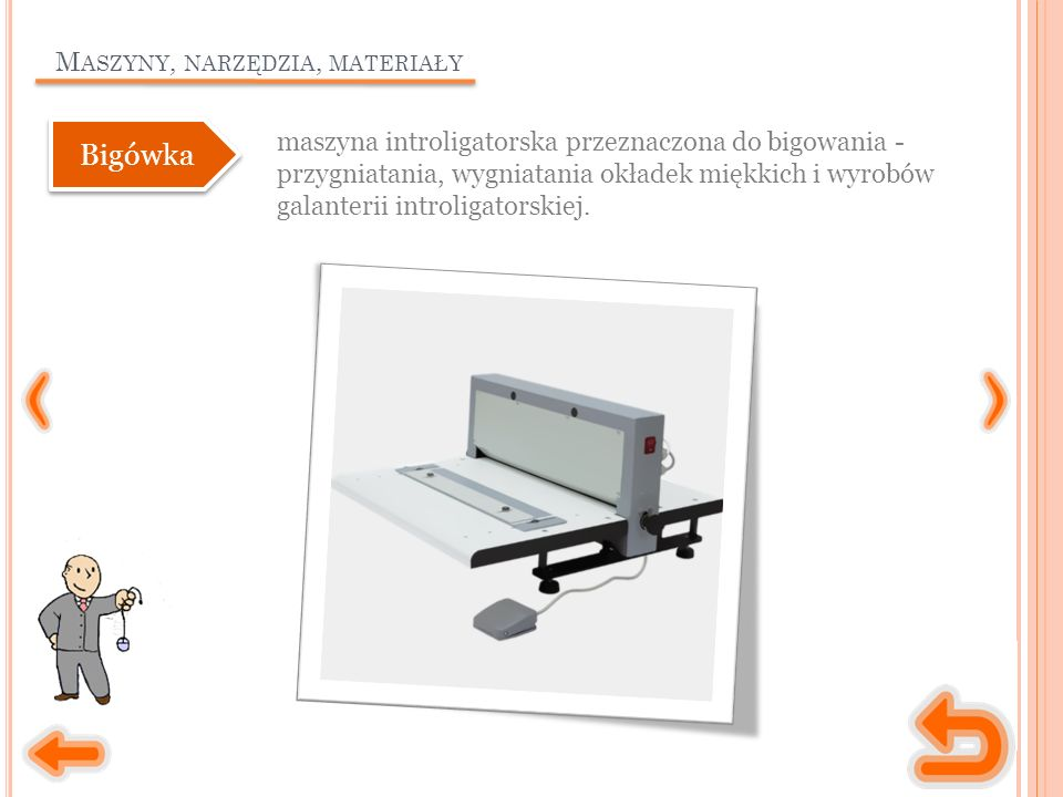 M ASZYNY, NARZĘDZIA, MATERIAŁY maszyna introligatorska przeznaczona do bigowania - przygniatania, wygniatania okładek miękkich i wyrobów galanterii introligatorskiej.