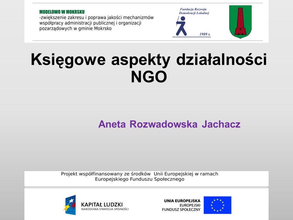 Księgowe aspekty działalności NGO Aneta Rozwadowska Jachacz
