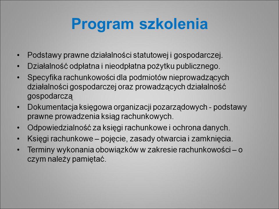 Program szkolenia Podstawy prawne działalności statutowej i gospodarczej.